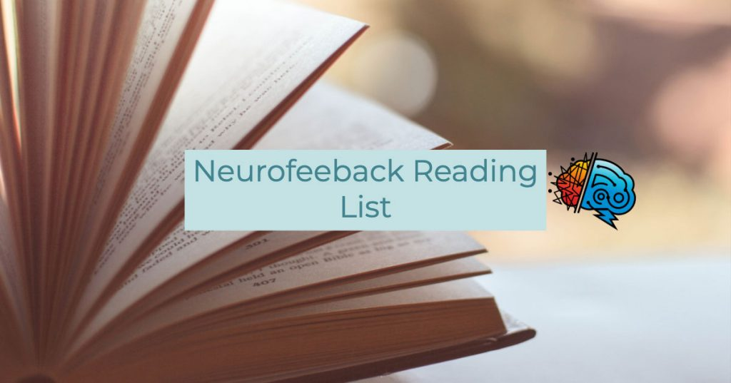 Reading List to Learn More About Neurofeedback 5