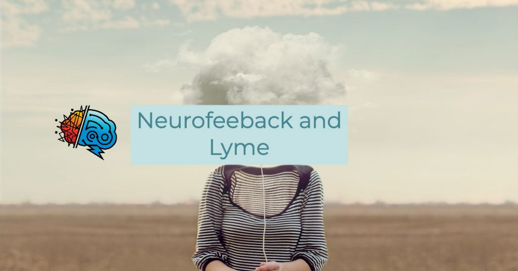 NeuroFeedback and Lyme